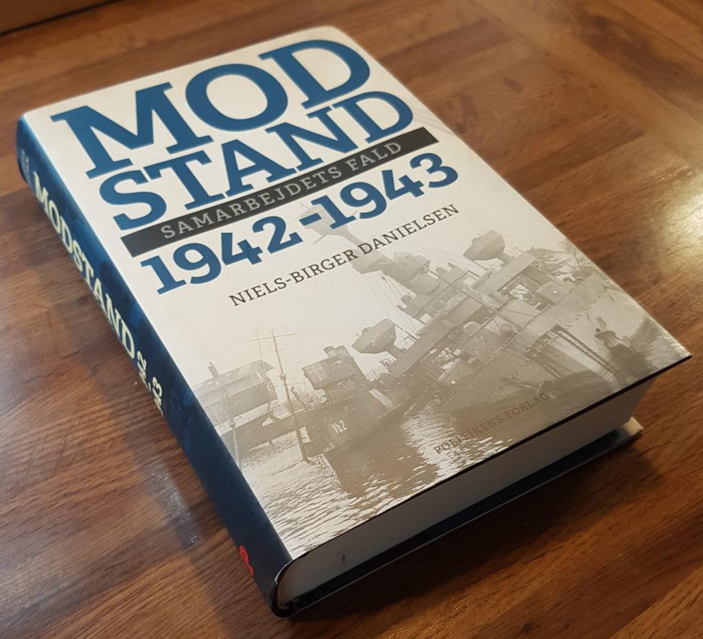Bogen Modstand 1942-1943 - Samarbejdets fald af Niels-Birger Danielsen. Foto af bog: Søren Kjær