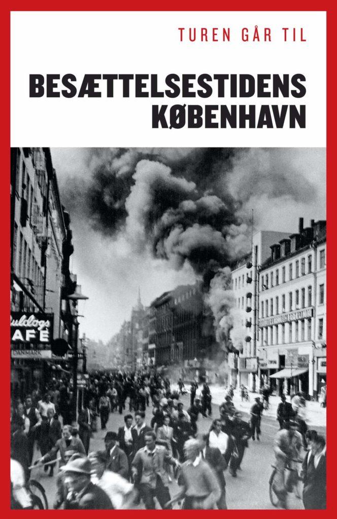 Bogen 'Turen går til besættelsestidens København' guider dig til sporene sat af Anden Verdenskrig på hovedstaden. Billede: Pressebillede